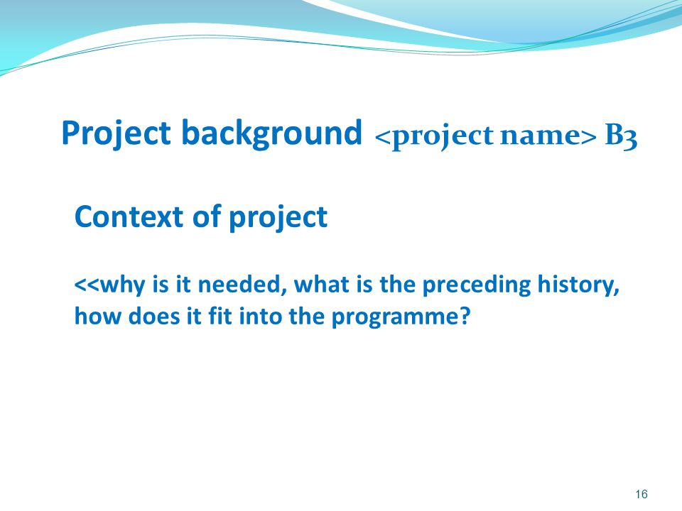 Project background <project name> B3
