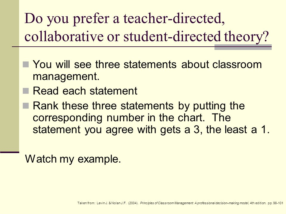 Do you prefer a teacher-directed, collaborative or student-directed theory