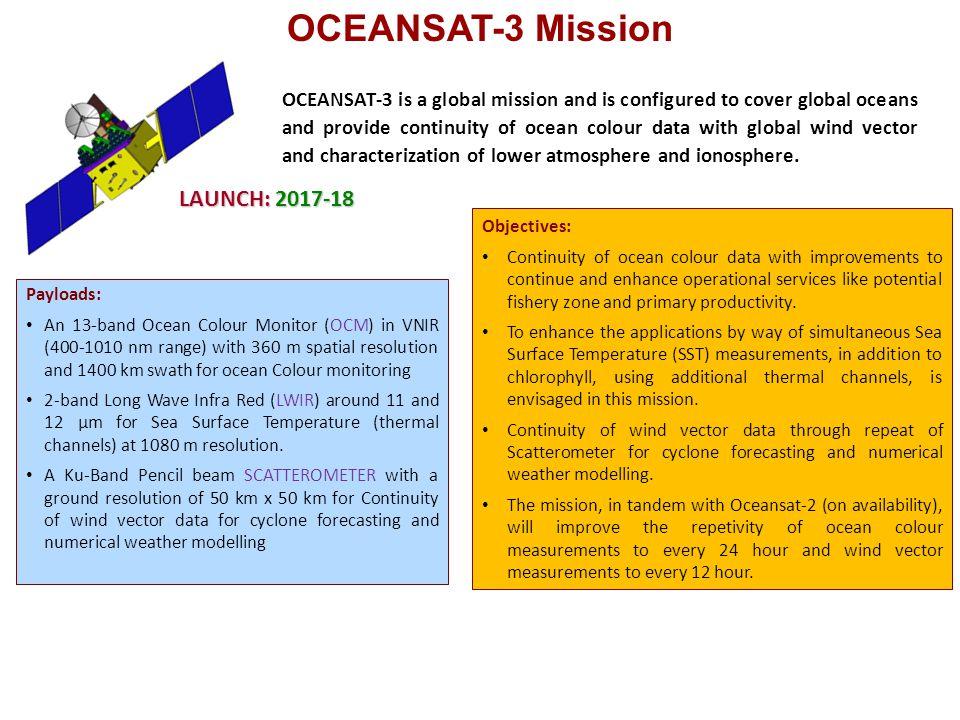 OCEANSAT-3 Mission LAUNCH: 2017-18