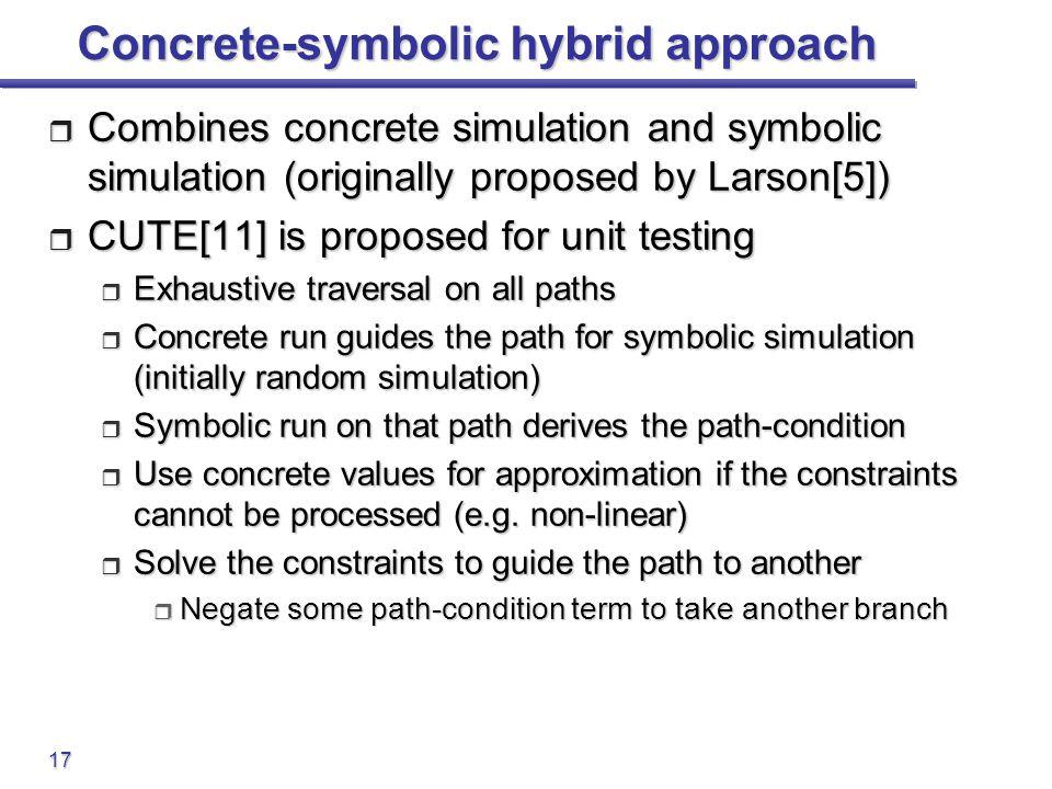 Concrete-symbolic hybrid approach