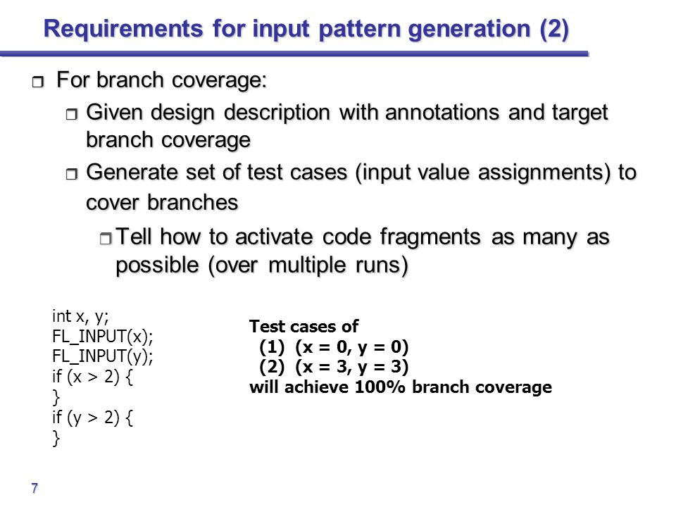 Requirements for input pattern generation (2)