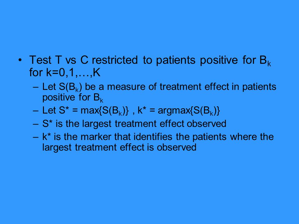 Test T vs C restricted to patients positive for Bk for k=0,1,…,K