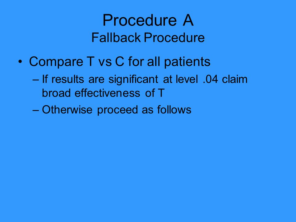 Procedure A Fallback Procedure