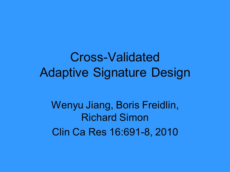 Cross-Validated Adaptive Signature Design