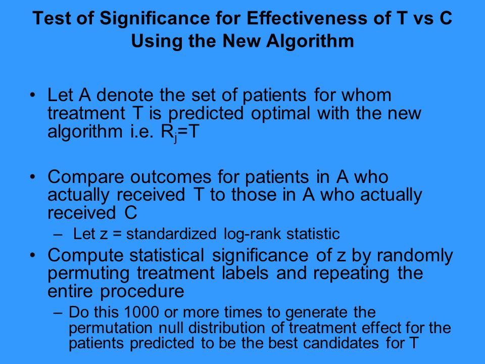 Test of Significance for Effectiveness of T vs C Using the New Algorithm