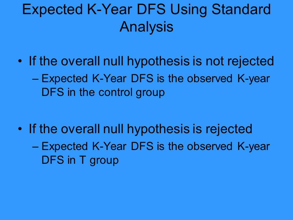 Expected K-Year DFS Using Standard Analysis
