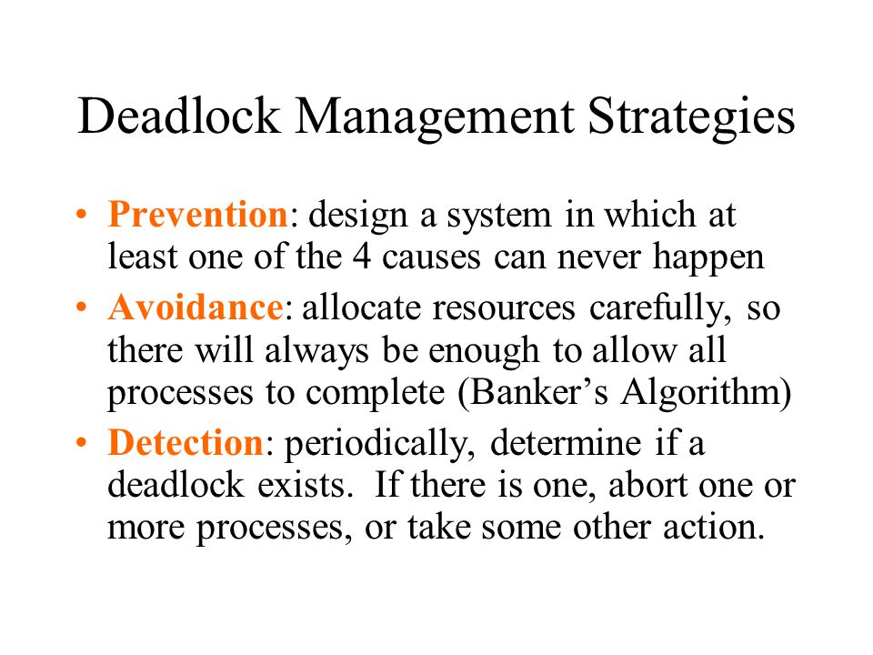 Deadlock Management Strategies