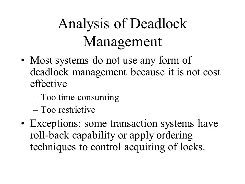 Analysis of Deadlock Management