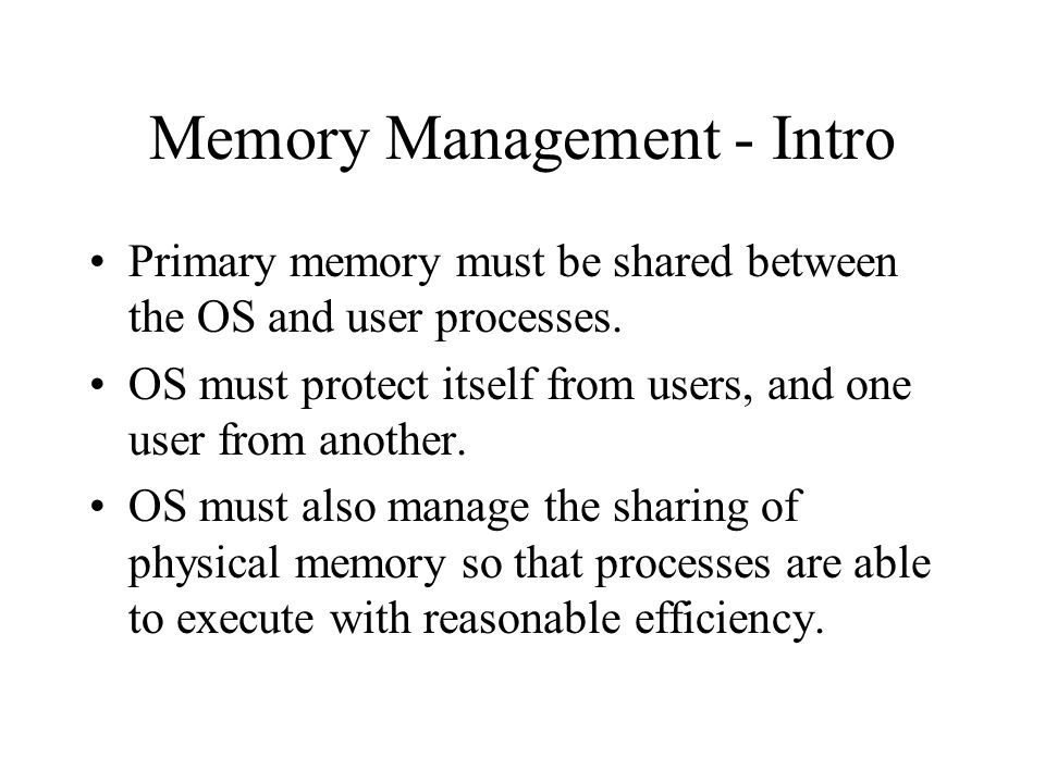 Memory Management - Intro