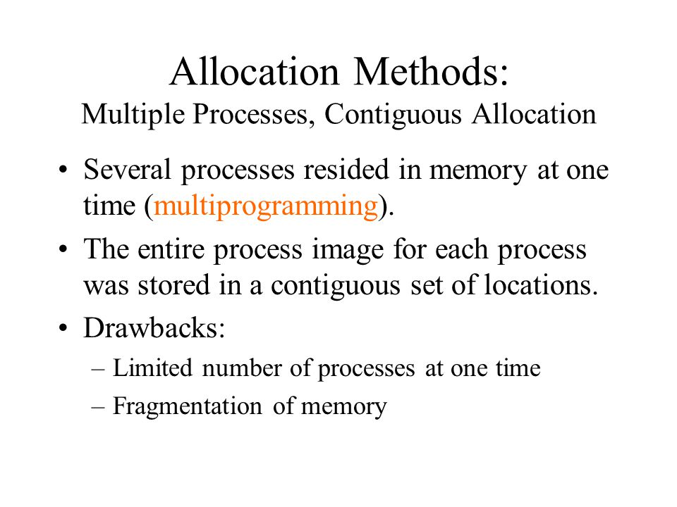 Allocation Methods: Multiple Processes, Contiguous Allocation