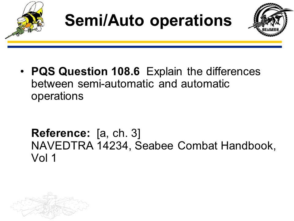 Semi/Auto operations