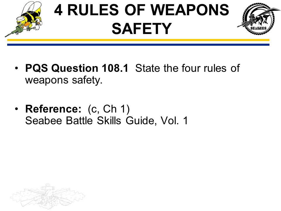 4 RULES OF WEAPONS SAFETY