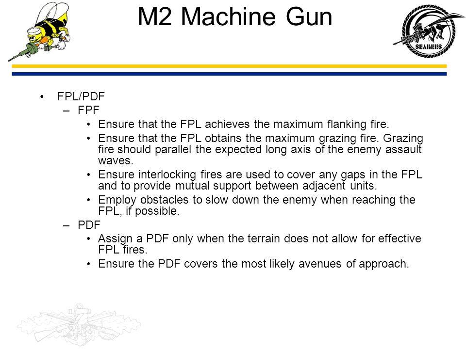 M2 Machine Gun FPL/PDF FPF
