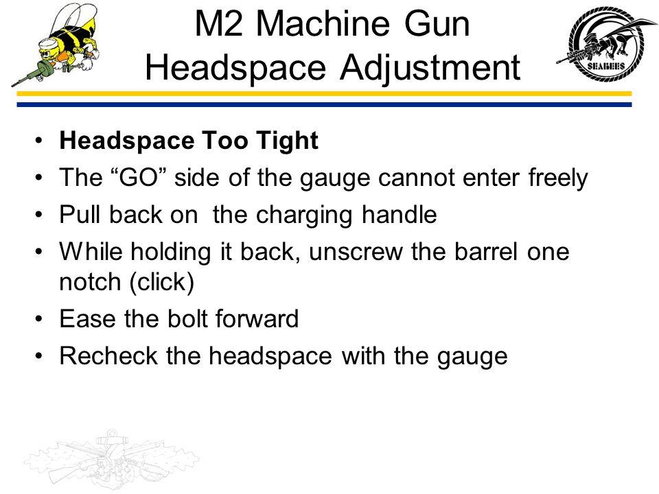 M2 Machine Gun Headspace Adjustment