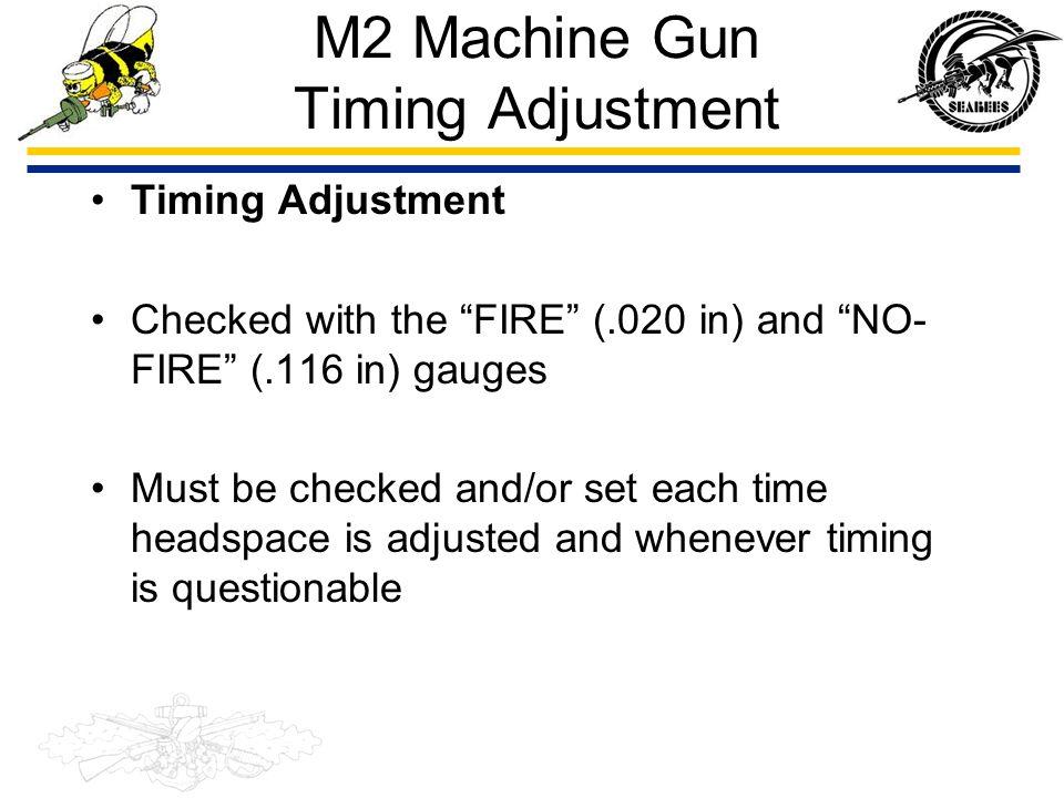 M2 Machine Gun Timing Adjustment