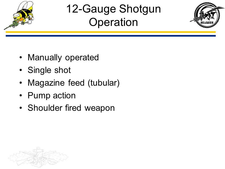 12-Gauge Shotgun Operation
