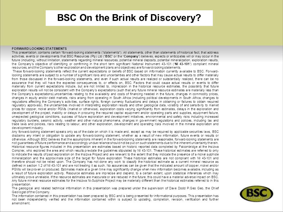 BSC On the Brink of Discovery