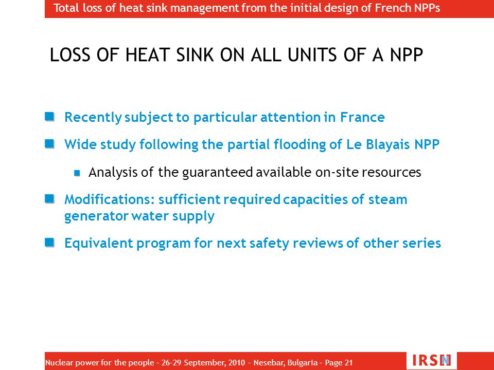 LOSS OF HEAT SINK ON ALL UNITS OF A NPP