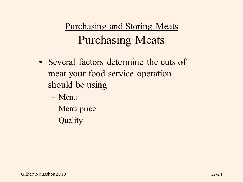 Purchasing and Storing Meats Purchasing Meats