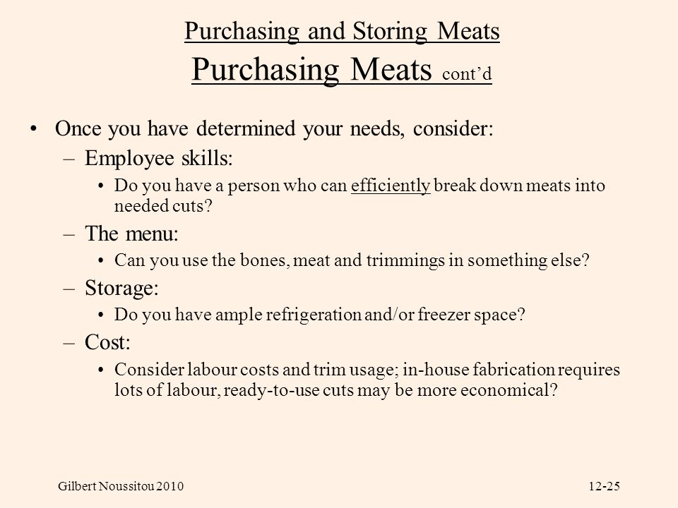 Purchasing and Storing Meats Purchasing Meats cont'd