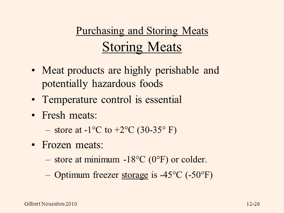 Purchasing and Storing Meats Storing Meats