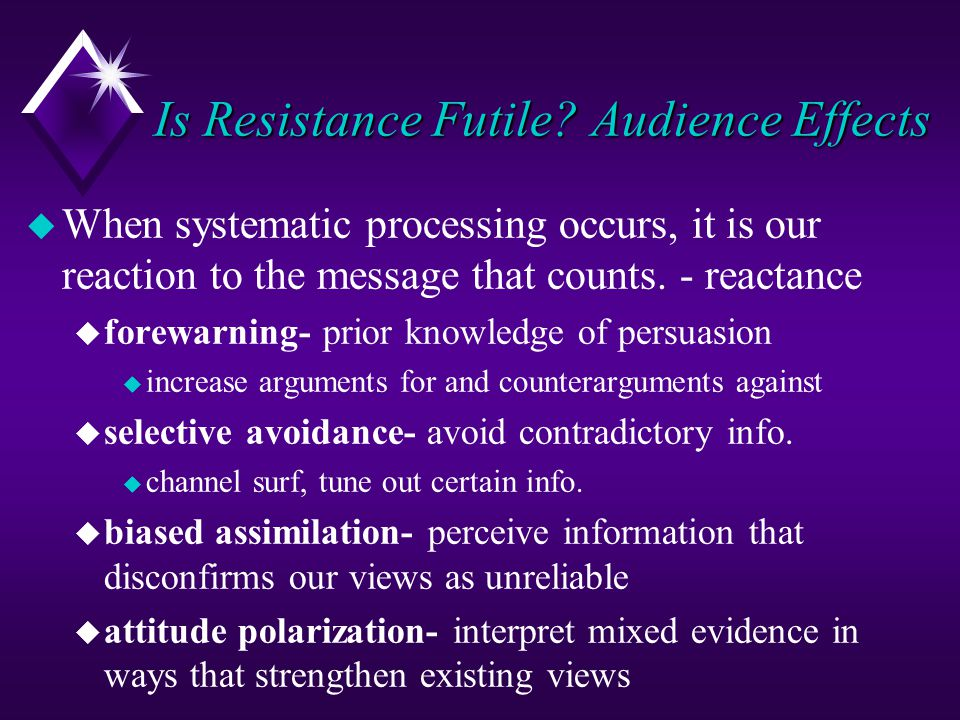 Is Resistance Futile Audience Effects