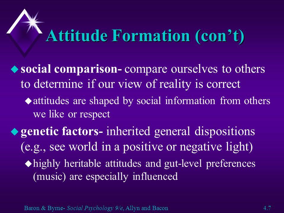 Attitude Formation (con't)