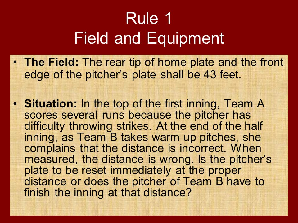 Rule 1 Field and Equipment