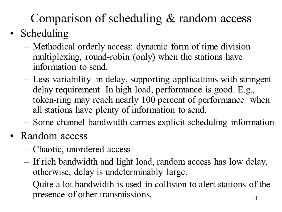 Comparison of scheduling & random access