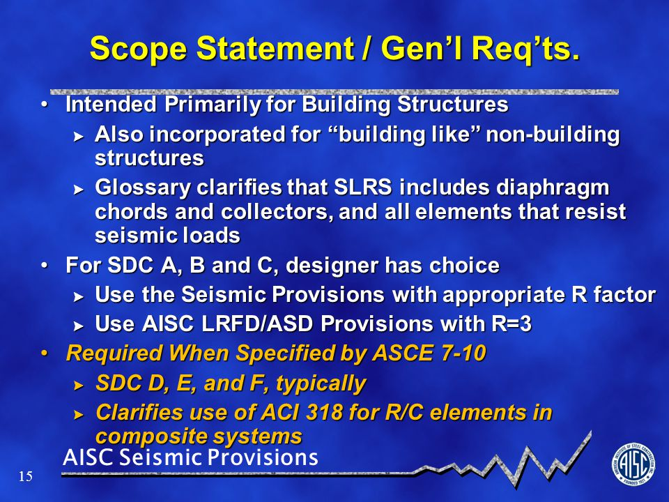 Scope Statement / Gen'l Req'ts.
