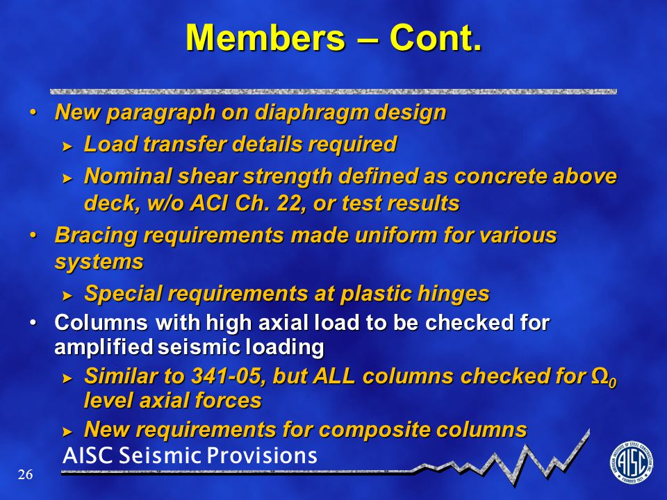 Members – Cont. New paragraph on diaphragm design