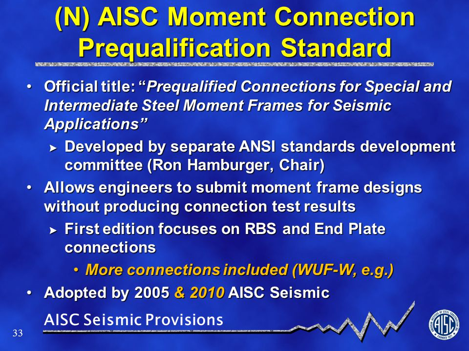 (N) AISC Moment Connection Prequalification Standard