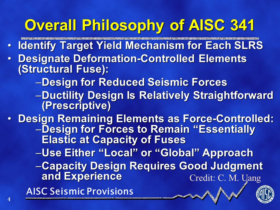 Overall Philosophy of AISC 341