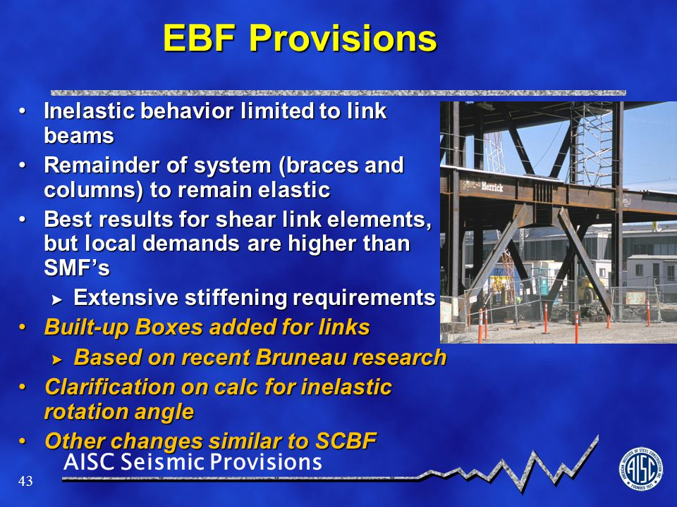 EBF Provisions Inelastic behavior limited to link beams