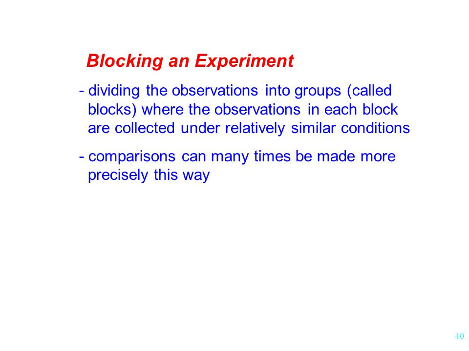 Blocking an Experiment