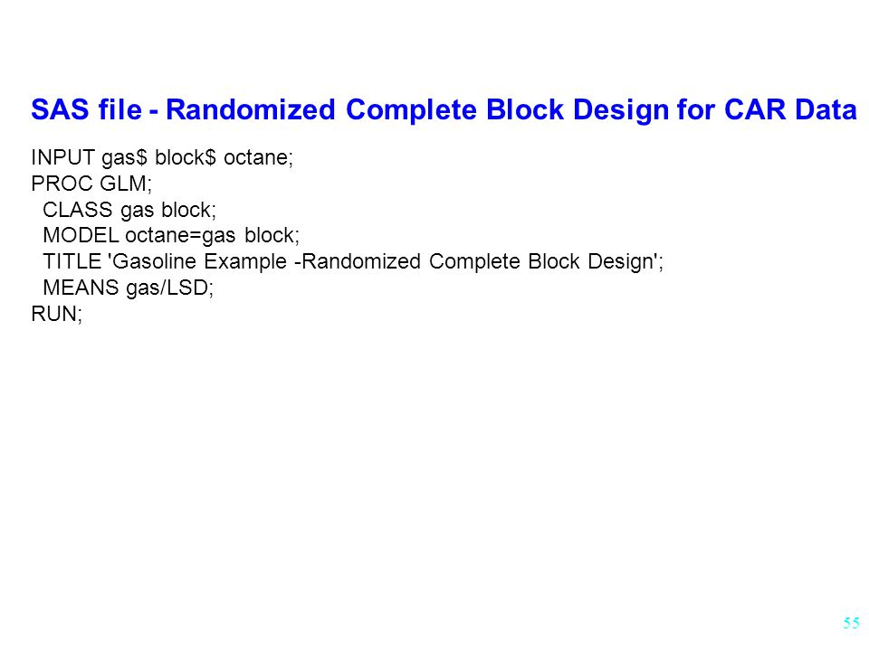 SAS file - Randomized Complete Block Design for CAR Data