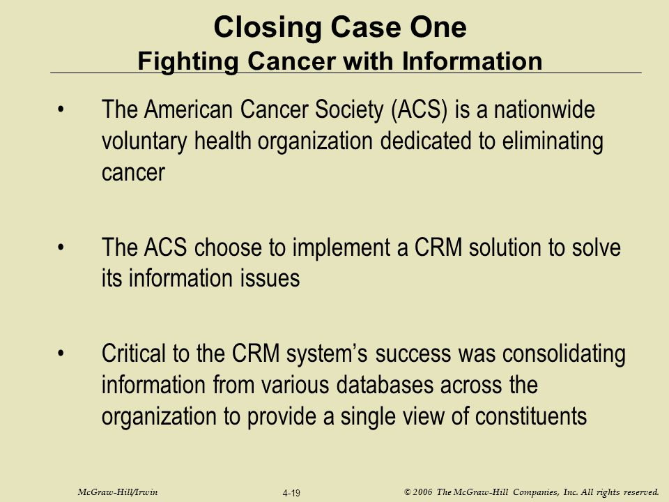 Closing Case One Fighting Cancer with Information