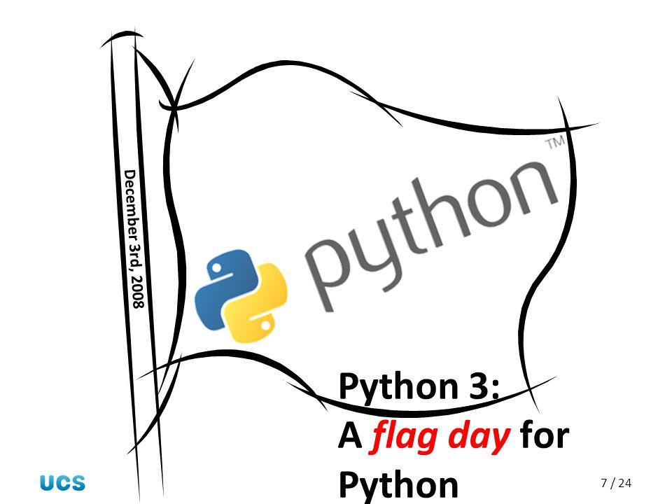 Python 3: A flag day for Python