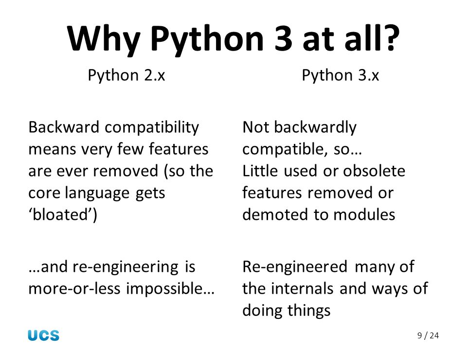 Why Python 3 at all Python 2.x
