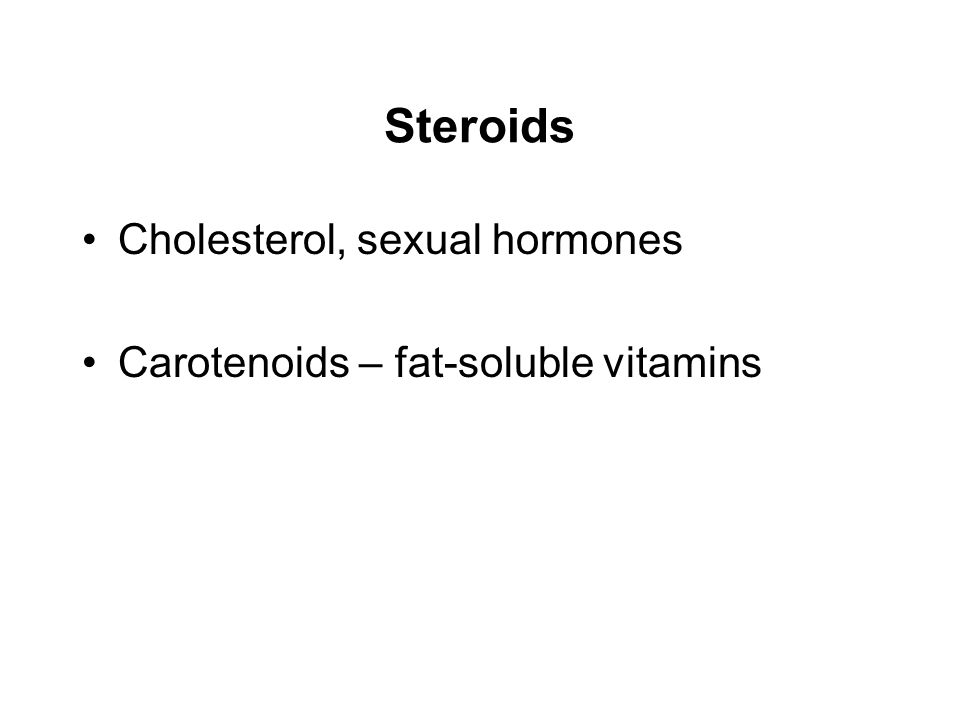 Steroids Cholesterol, sexual hormones