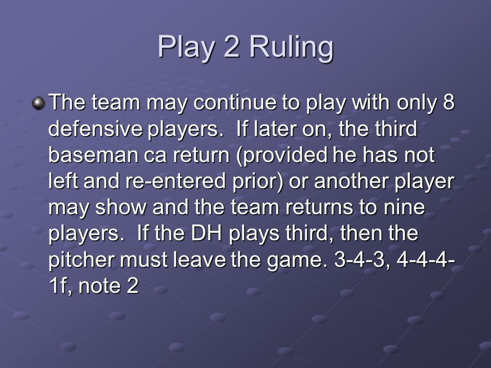 Play 2 Ruling