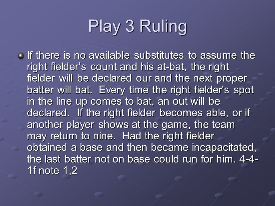 Play 3 Ruling