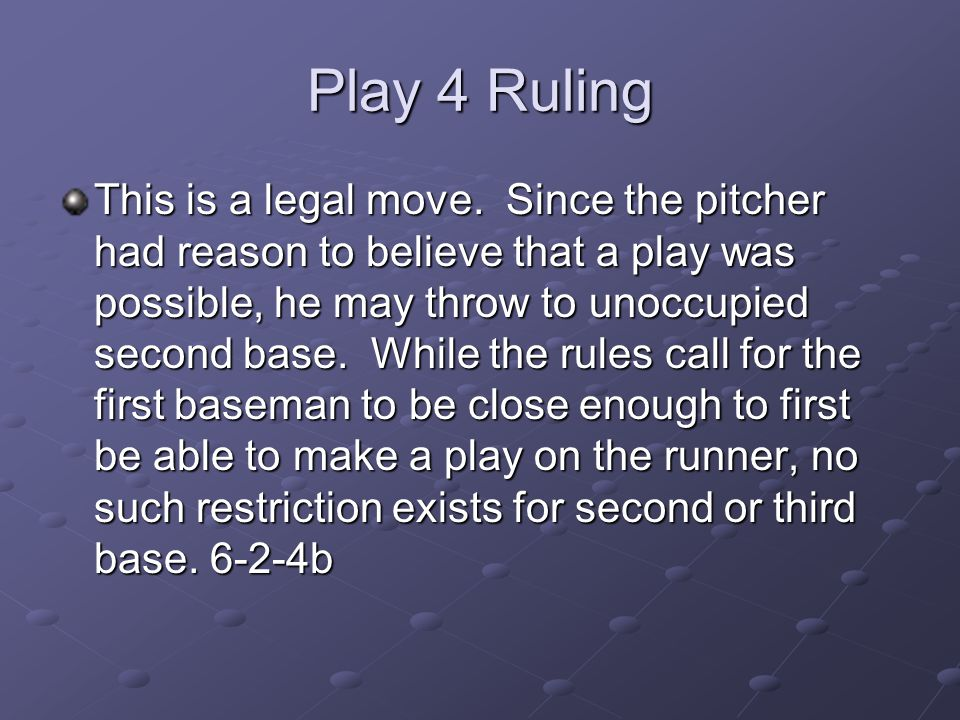 Play 4 Ruling