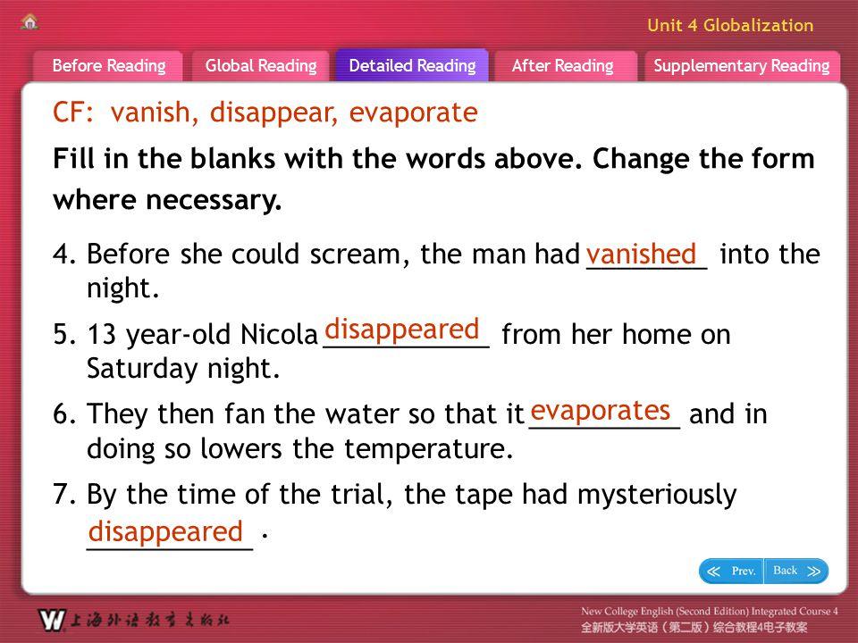 D R _ word _vanish3 CF: vanish, disappear, evaporate