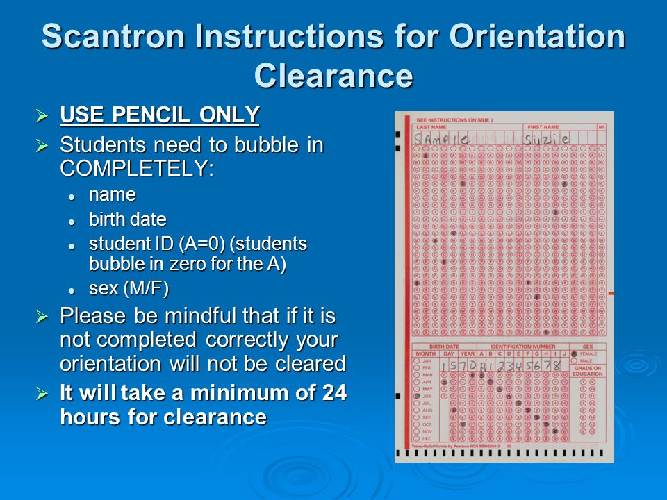 Scantron Instructions for Orientation Clearance