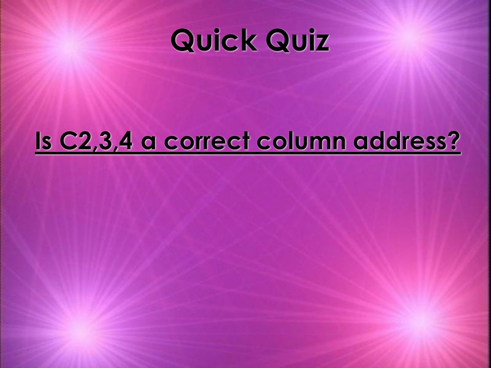 Is C2,3,4 a correct column address