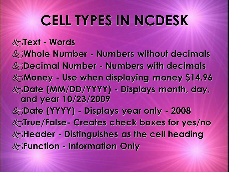 CELL TYPES IN NCDESK Text - Words