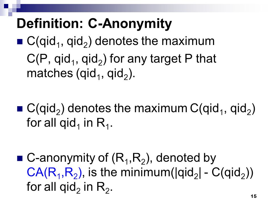 Definition: C-Anonymity