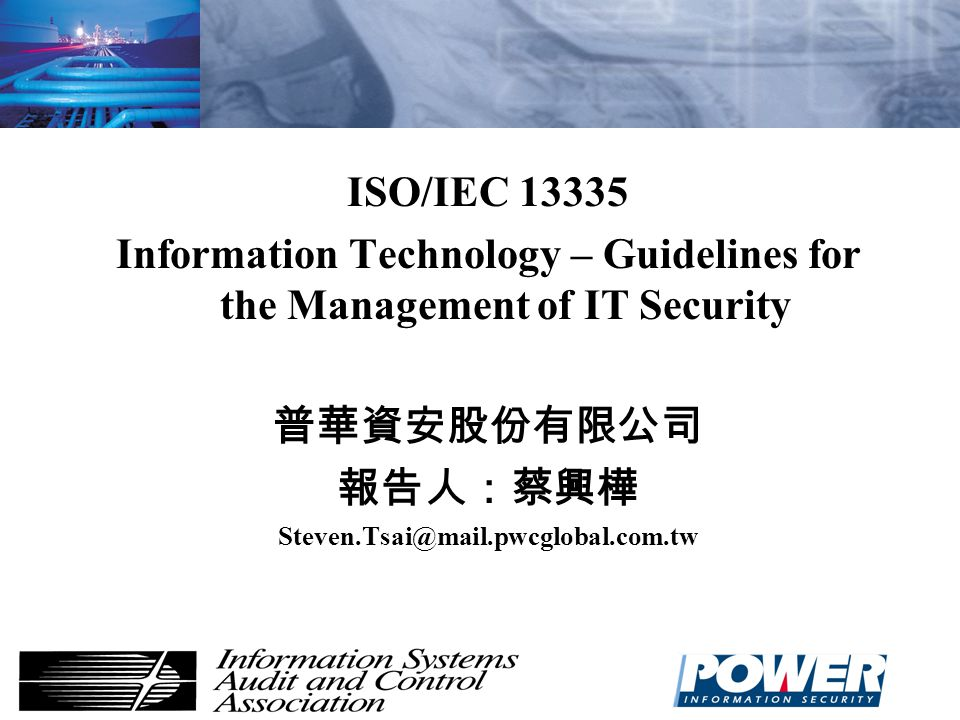 Information Technology – Guidelines for the Management of IT Security