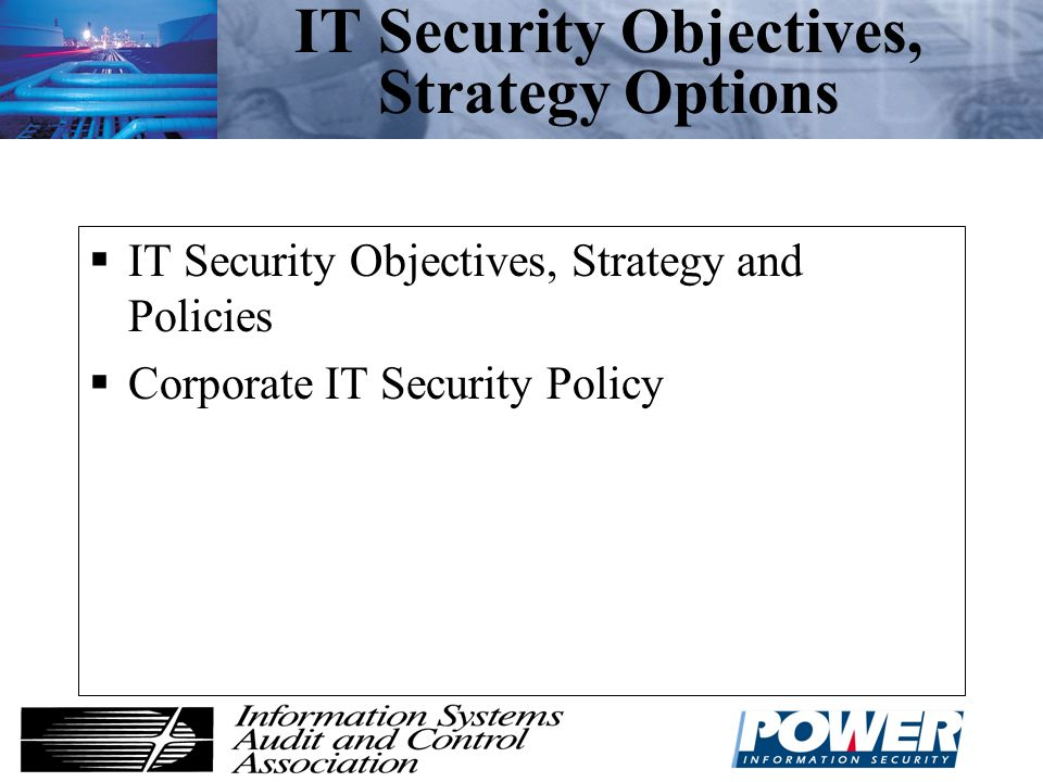 IT Security Objectives, Strategy Options